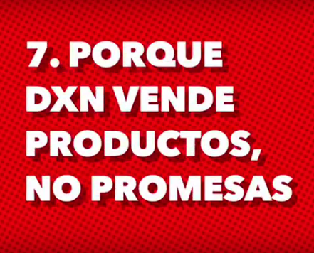 DXN vende productos, no promesas